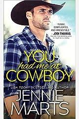 You Had Me at Cowboy (Cowboys of Creedence Book 2) Kindle Edition