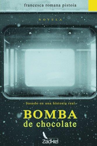 Bomba de chocolate (Spanish Edition) [Francesca Romana] (Tapa Blanda)