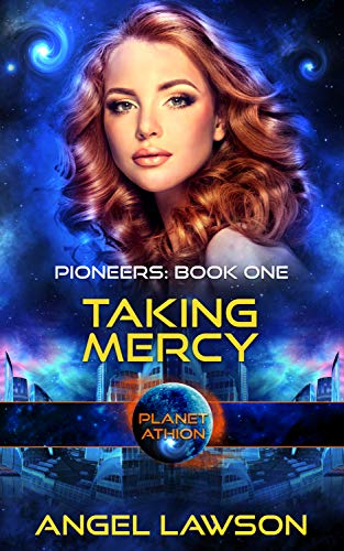 Taking Mercy by Angel Lawson