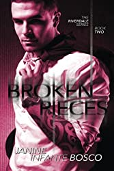Broken Pieces (The Riverdale Series) (Volume 2)