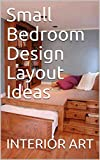 small bedroom decorating ideas Small Bedroom Design Layout Ideas