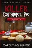 Killer Caramel Pie (Pies and Pages Cozy Mysteries) (Volume 6) by  Carolyn Q. Hunter in stock, buy online here