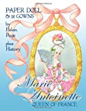 Marie Antoinette Queen of France Paper Dolls