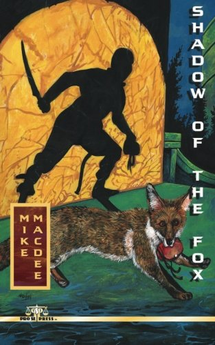 Shadow of the Fox: Amazon.es: Mike MacDee: Libros en idiomas ...