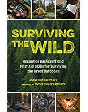 Surviving the Wild: Essential Bushcraft and First Aid Skills for Surviving the Great Outdoors