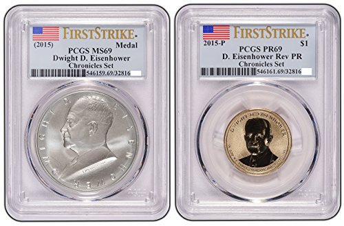- 2015 Presidential Dwight D. Eisenhower Coin & Chronicles Dollar Set Rev and MS69 FS PR-69