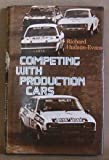 Competing with Production Cars, Richard Hudson-Evans, 071340132X