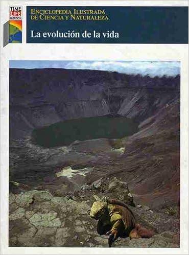 Enciclopedia Ilustrada De Ciencia Y Naturaleza: LA Evolucion De LA Vida Time Life Learning: Amazon.es: Libros