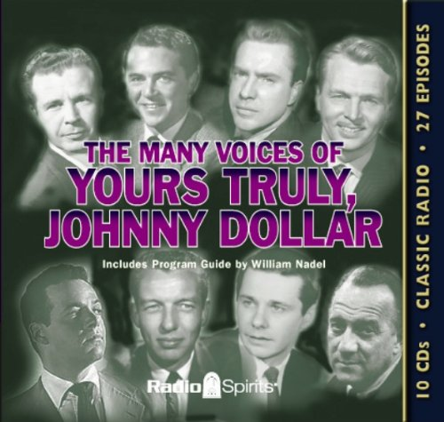 Many Voices of Yours Truly, Johnny Dollar (Old Time Radio) pdf epub