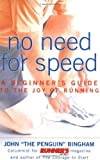 No Need for Speed, John Bingham, 1579544290