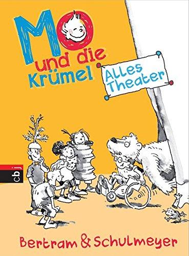Mo und die Krümel - Alles Theater (Die Mo und die Krümel-Reihe, Band 4)
