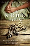 The Kitchen House by Kathleen Grissom front cover