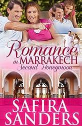 Romance In Marrakech - Second Honeymoon