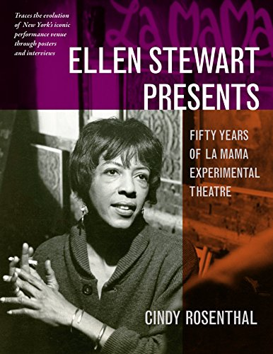 Ellen Stewart Presents: Fifty Years of La MaMa Experimental Theatre (New York City Poster Broadway)