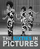 The Sixties in Pictures