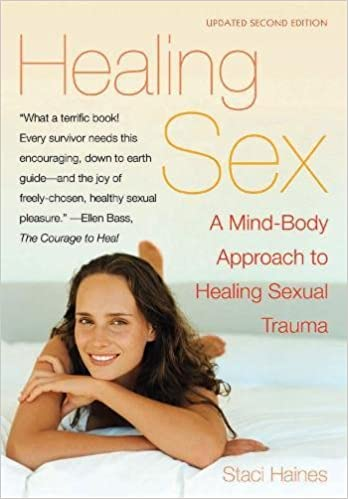 Healing Sex A Mind Body Approach To Healing Sexual Trauma Staci