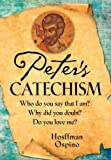 Peter's Catechism, Hosffman Ospino, 0764819941