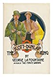 The Scott-Dunlap Ring, George La Fountaine, 069810871X
