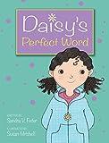 Daisy's Perfect Word by Sandra V. Feder (2012-03-01)