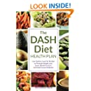 Dash Diet Health Plan: Low-Sodium, Low-Fat Recipes to Promote Weight Loss, Lower Blood Pressure, and Help Prevent Diabetes