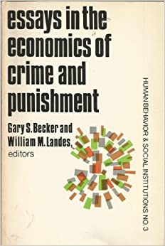 essays in the economics of crime and punishment gary stanley  essays in the economics of crime and punishment