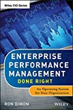 Enterprise Performance Management Done Right 1st Edition