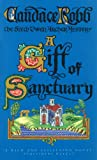 A Gift Of Sanctuary (Owen Archer Mystery)
