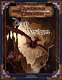 Deep Horizon (Dungeons & Dragons d20 3.5 Fantasy Roleplaying Adventure, 13th Level)