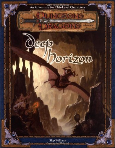 Download Deep Horizon (Dungeons & Dragons d20 3.5 Fantasy Roleplaying Adventure, 13th Level) ebook