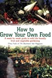 How to Grow Your Own Food, Dirty Nails Staff, 1905862113