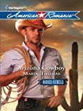 Arizona Cowboy (Rodeo Rebels Book 4)