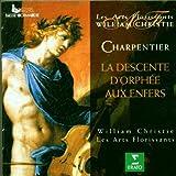 M.-A. Charpentier - La descente d'Orphée aux Enfers / Les Arts Florissants, Christie