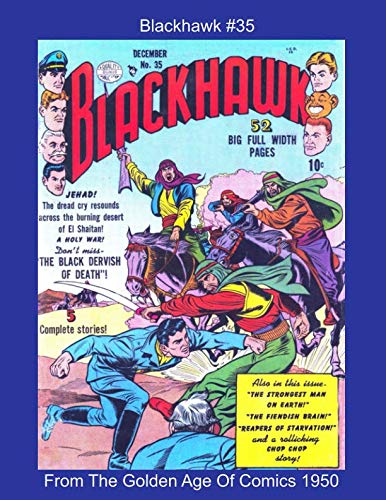 Blackhawk #35 -- From The Golden Age Of Comics 1950 (Golden Age Reprints by StarSpan)