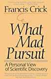 What Mad Pursuit, Francis Harry Compton Crick, 0465091385