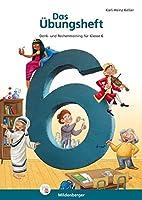 Das Übungsheft Mathematik 6: Denk- und Rechentraining, Klasse 5