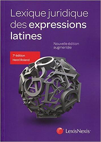 Lire Lexique juridique des expressions latines pdf ebook