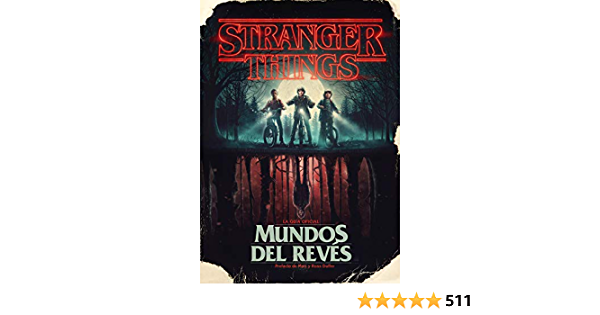 Stranger Things Mundos Al Revés Stranger Things Worlds Turned Upside Down Música Cine Y Series Spanish Edition 9788417338688 Mcintyre Gina Books