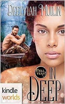 Hell Yeah!: In Deep (Kindle Worlds Novella) by [Mullin, Deelylah]
