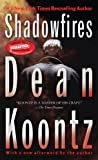 Shadowfires, Leigh Nichols and Dean Koontz, 042522385X
