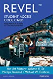 REVEL -- Access Card for Art History Volume 2, Stokstad, Marilyn and Cothren, Michael, 0134027590