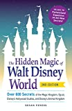 img - for The Hidden Magic of Walt Disney World: Over 600 Secrets of the Magic Kingdom, Epcot, Disney's Hollywood Studios, and Disney's Animal Kingdom book / textbook / text book