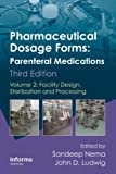 Pharmaceutical Dosage Forms: Parenteral Medications, Third Edition, , 1420086456