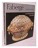 Faberge : Court Jeweler to the Tsars, Van Habsburg-Lothringen, G. and Von Solodkoff, Alexander, 0914427091