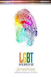 LGBT: In The Name of God: The Church's Response to The LGBT Community (PraiseNet Essentials Book 6)