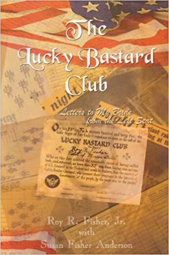 Book The Lucky Bastard Club: Letters to My Bride from the Left Seat
