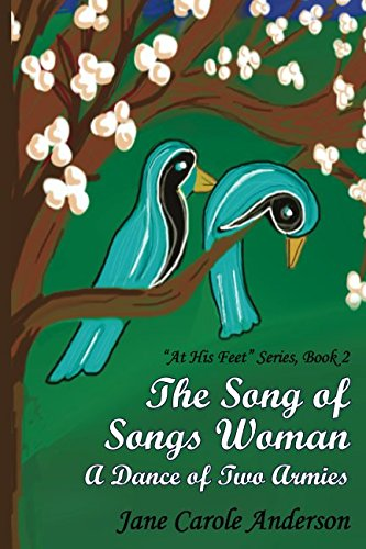 Download The Song of Songs Woman: A Dance of Two Armies (At His Feet) pdf epub