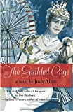 The Gilded Cage: A Novel of Chicago