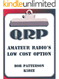 QRP. Amateur Radio's Low Cost Option