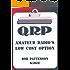 QRP. Amateur Radio's Low Cost Option