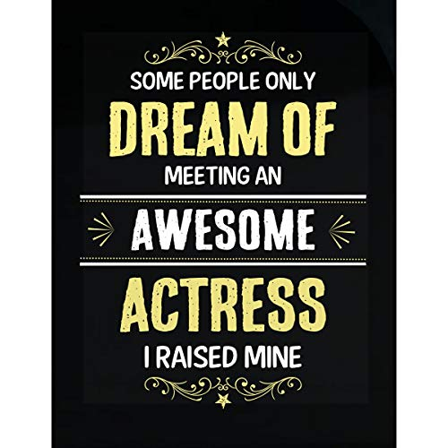 Inked Creatively I Raised an Awesome Actress Sticker